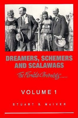 Dreamers, Schemers and Scalawags By McIver, Stuart B.